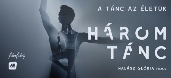 Filmajánló: Három tánc